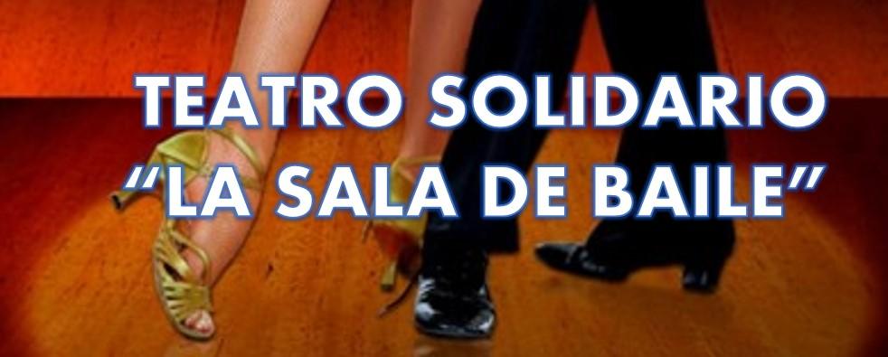 """VI Encuentro de Teatro Solidario a favor de la ONGd Emiliani: """"La sala de baile"""""""