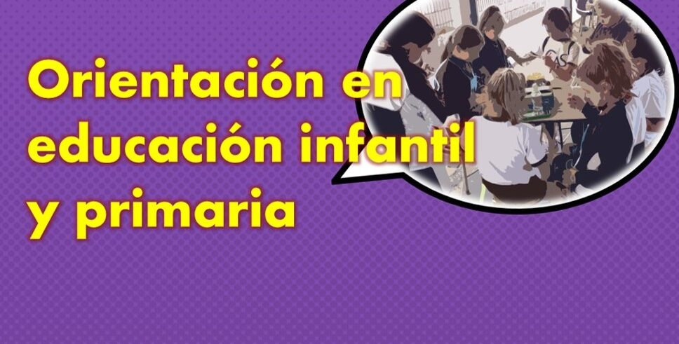 Nuestro centro contará con servicio de orientación en infantil y primaria