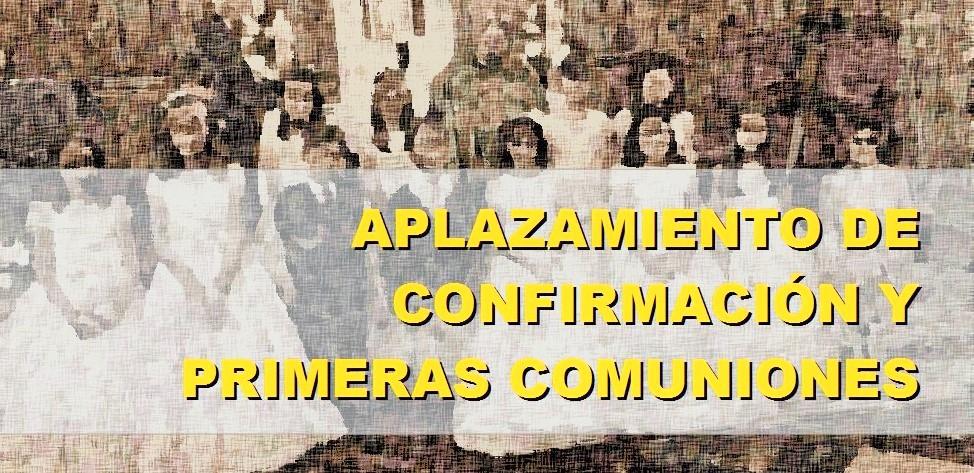 Se aplazan las primeras comuniones y confirmación