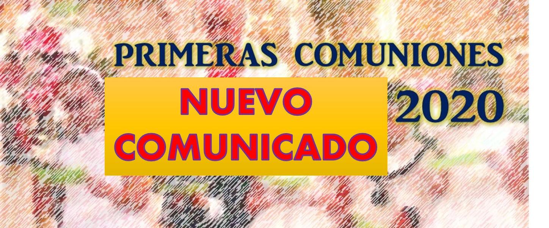 Nuevo comunicado. Celebración de las Primeras Comuniones 2020