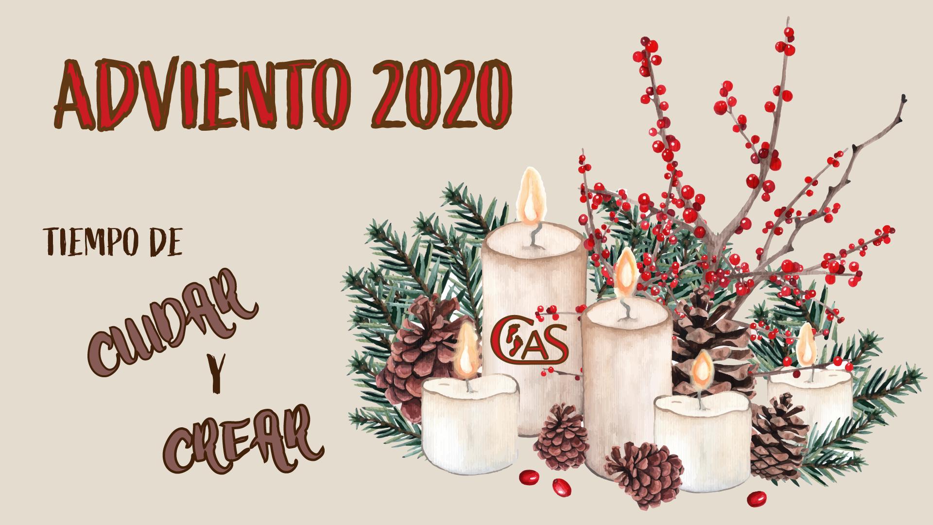 ADVIENTO 2020: TIEMPO DE CUIDAR Y DE CREAR