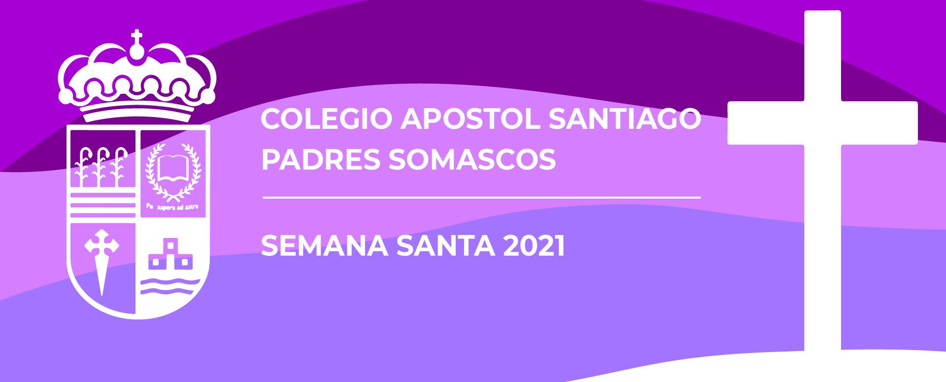 Semana Santa 2021: Aprendamos a servir…