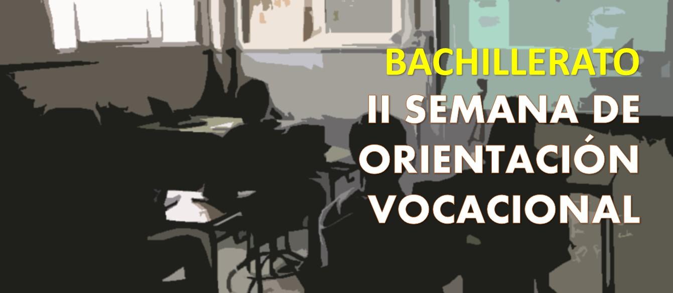 Bachillerato: II Semana de orientación vocacional