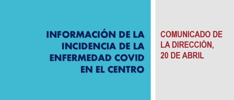 Comunicado de la dirección: incidencia de COVID en el centro